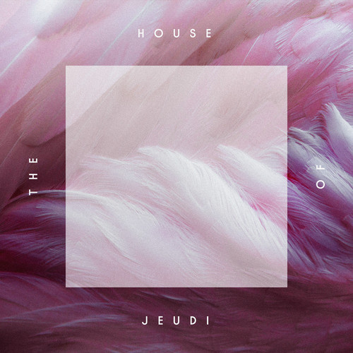 House of Jeudi Compilation