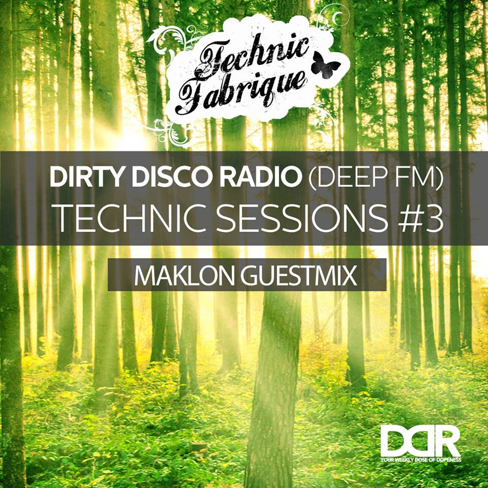 Dirty Disco Radio - Technic Fabrique Special