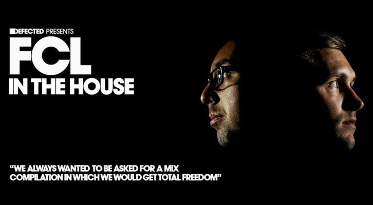 Defected Presents: FCL In The House